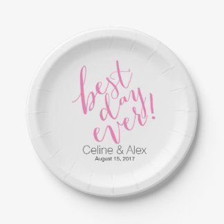 BEST DAY EVER Wedding Day | pink 7 Inch Paper Plate