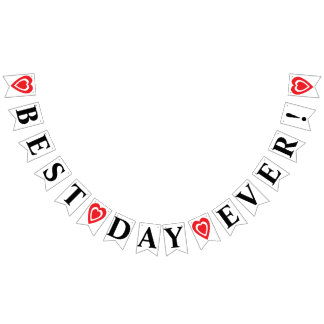 BEST DAY EVER! WEDDING SIGN DECOR BUNTING FLAGS