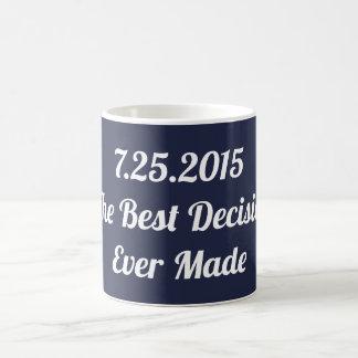 Best Decision I've Ever Made Anniversary Mug