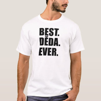 Best Deda Ever T-Shirt