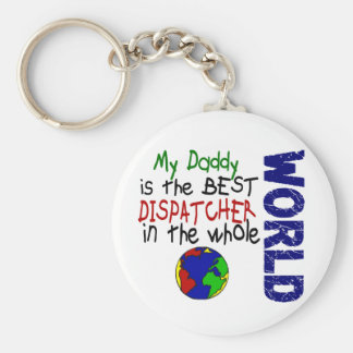 Best Dispatcher In World 2 (Daddy) Keychain
