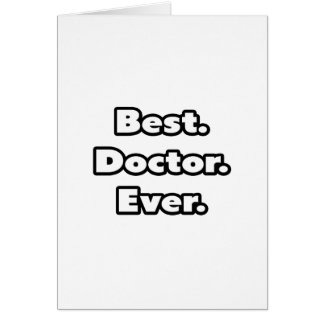 Best. Doctor. Ever. Card