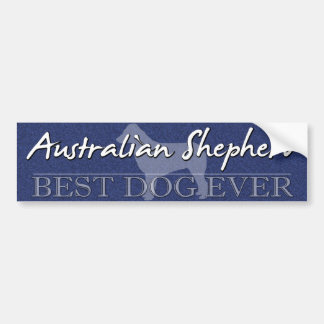 Best Dog Australian Shepherd Bumper Sticker