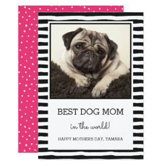 Best Dog Mom Striped | Black | Photo Mother's Day Card