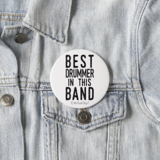 Best Drummer (probably) (blk) 3 Inch Round Button