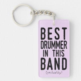 Best Drummer (probably) (blk) Keychain