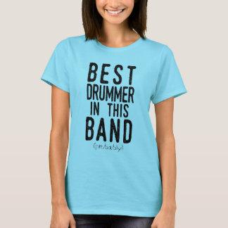 Best Drummer (probably) (blk) T-Shirt
