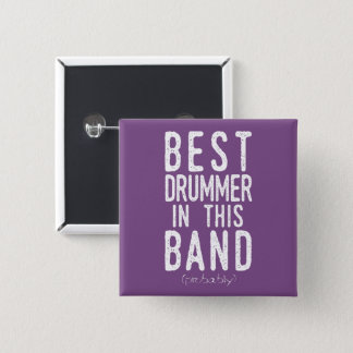 Best Drummer (probably) (wht) 2 Inch Square Button