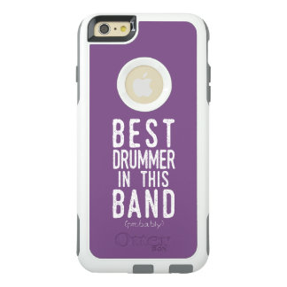 Best Drummer (probably) (wht) OtterBox iPhone 6/6s Plus Case
