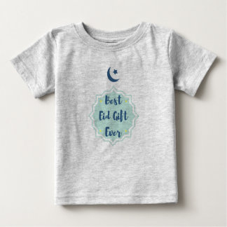 Best Eid Gift Ever - Baby T-Shirt