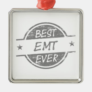 Best EMT Ever Gray Silver-Colored Square Ornament