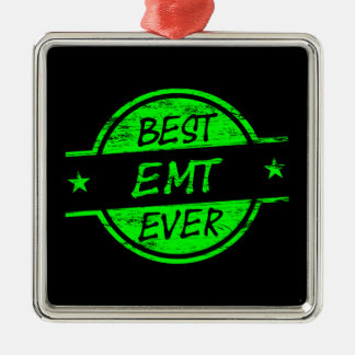 Best EMT Ever Green Silver-Colored Square Ornament