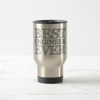 Best Engineer Ever Travel Mug