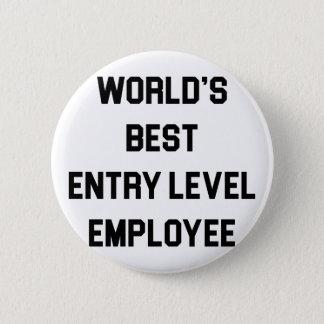 Best Entry Level Employee 2 Inch Round Button