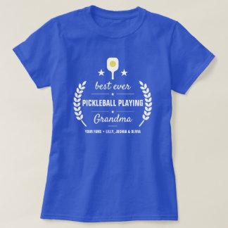 Best Ever Pickleball Playing Grandma Custom T-Shirt