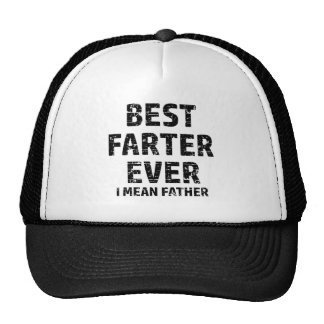 Best Farter or Father in the World Trucker Hat