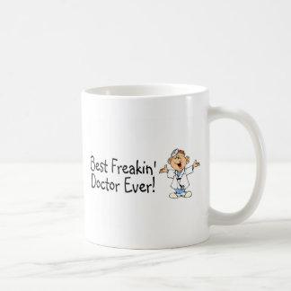 Best Feakin Doctor Ever Basic White Mug