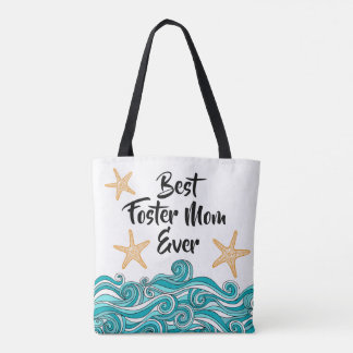 Best Foster Mom Ever Themed Adoption Gift Tote Bag