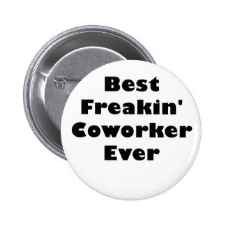 Best Freakin Coworker Ever 2 Inch Round Button