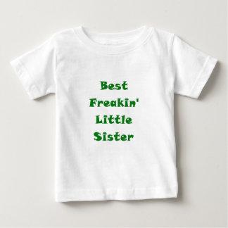 Best Freakin Little Sister Baby T-Shirt