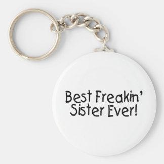 Best Freakin Sister Ever Keychain