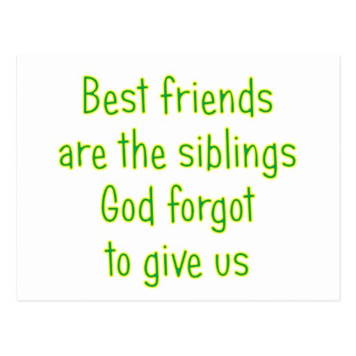 Best Friends are the siblings Post Card