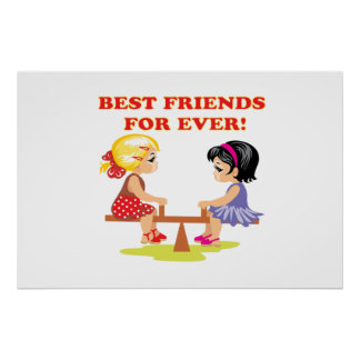Best Friends For Ever Posters
