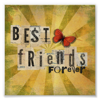 Best Friends Forever Collage Art Butterfly Poster