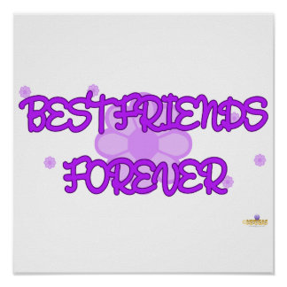 Best Friends Forever Purple Lt Flowers Poster