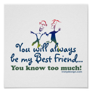 Best Friends Knows Humor Poster