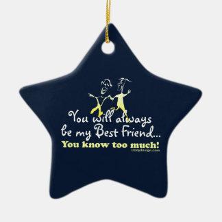 Best Friends Knows Keepsake Ceramic Star Ornament