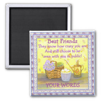 """Best Friends on """"Eggs and Flowers"""" #2 Square Magnet"""