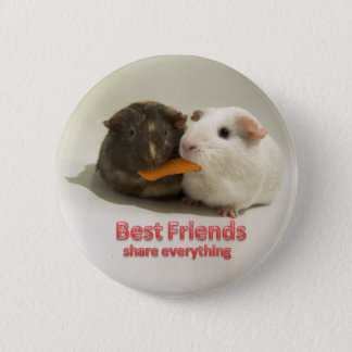 Best Friends share everything 2 Inch Round Button