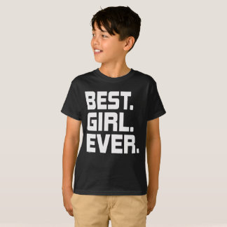 Best Girl Ever T-Shirt