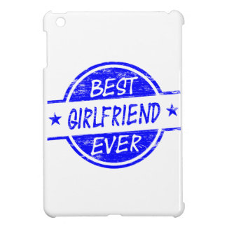 Best Girlfriend Ever Blue Case For The iPad Mini