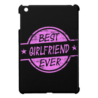 Best Girlfriend Ever Pink Cover For The iPad Mini