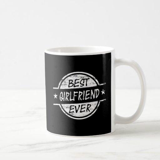 Best Girlfriend Ever White Mugs