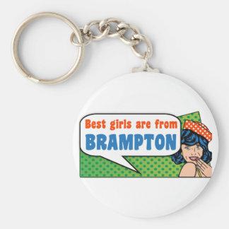 Best girls are from Brampton Keychain