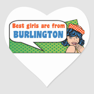 Best girls are from Burlington Heart Sticker