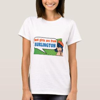 Best girls are from Burlington T-Shirt