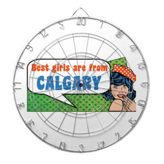 Best girls are from Calgary Dartboard
