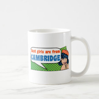 Best girls are from Cambridge Coffee Mug