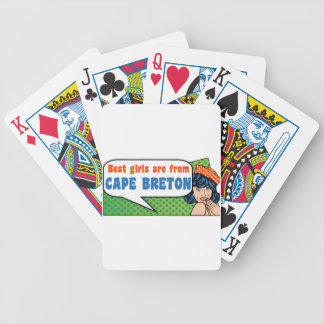 Best girls are from Cape Breton Bicycle Playing Cards