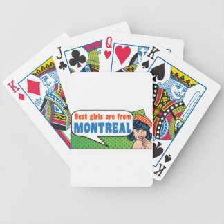 Best girls are from Montreal Bicycle Playing Cards