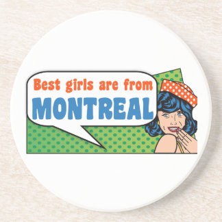 Best girls are from Montreal Coaster