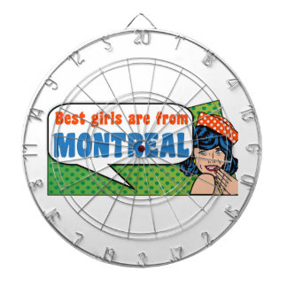 Best girls are from Montreal Dartboard