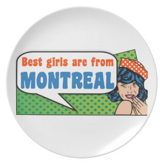 Best girls are from Montreal Plate