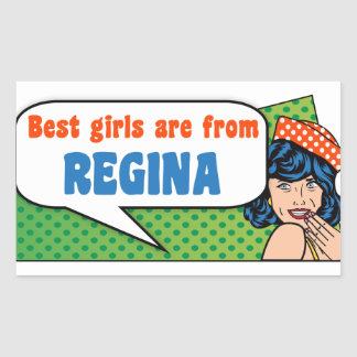 Best girls are from Regina Sticker