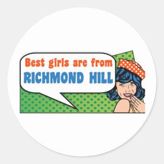 Best girls are from Richmond Hill Classic Round Sticker