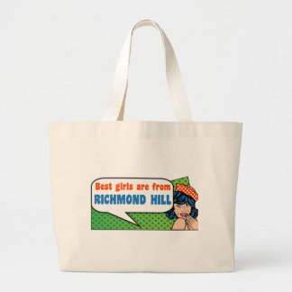 Best girls are from Richmond Hill Large Tote Bag